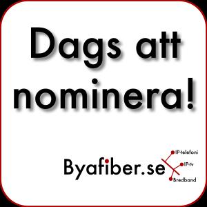 Dags att nominera till Byafiber